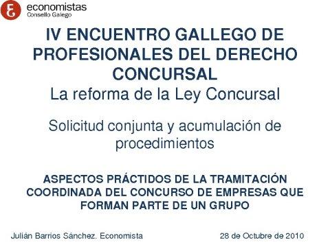 Presentación Julián Barrios Sánchez, Economista Membro do Consello Directivo do Rexistro de Economistas Forenses-Refor - IV Encontro Galego de Profesionais do dereito concursal